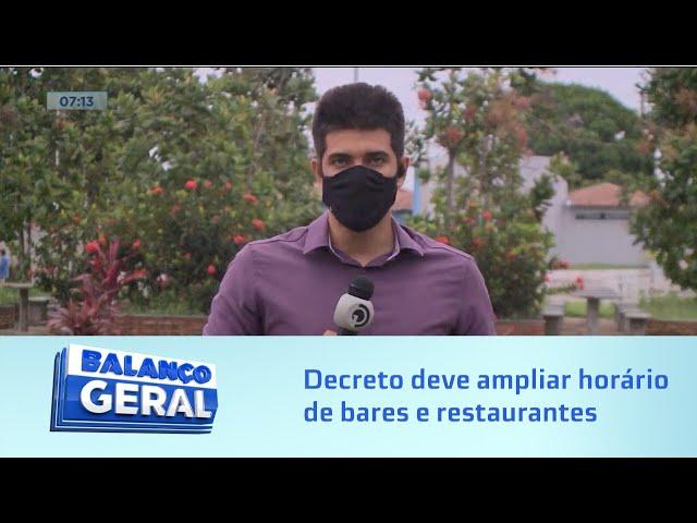 Blog do Ricardo Mota: Novo Decreto Emergencial deve ampliar horário de bares e restaurantes