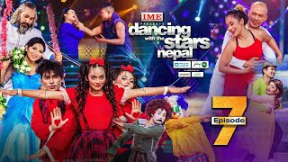Dancing With the Stars  Nepal | EPISODE 07