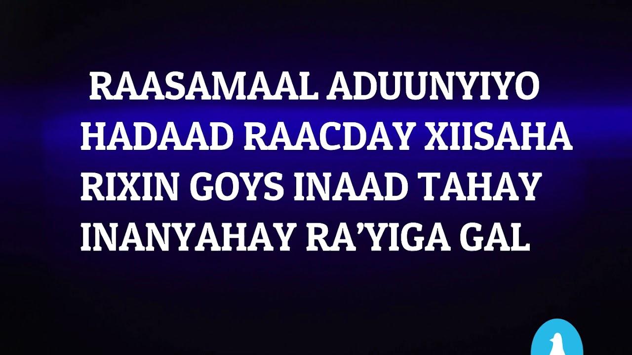 Download DUMAR WAA RIDIYO WARAN ABDIRAHMAN ISTIINLE 2018 BEST SONG LYRICS