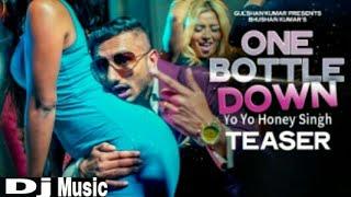 'One Bottle Down'FULL DJ SONG Yo Yo Honey Singh (Rahul Sk)