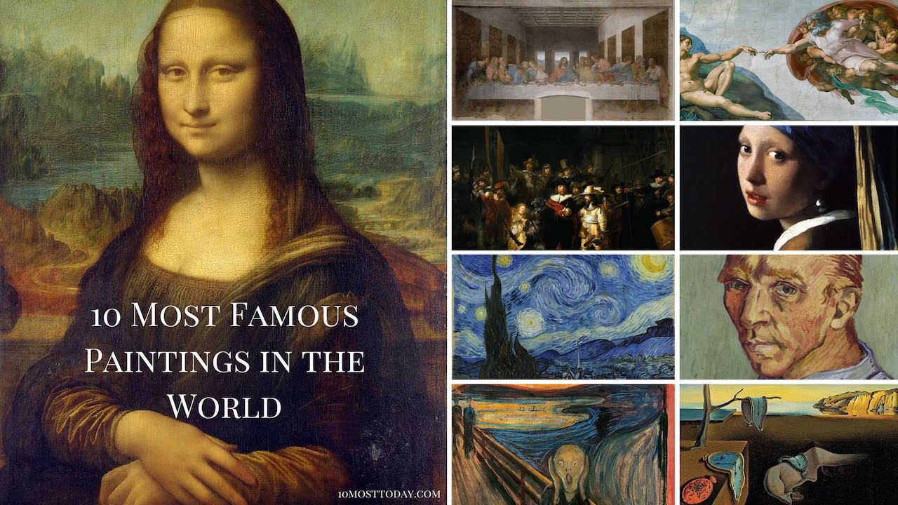 10 Most Famous Paintings In The World