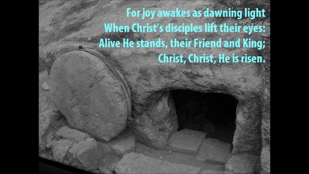 Christ Is Risen, He Is Risen Indeed {with lyrics ...
