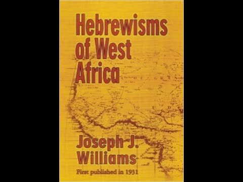 Hebrewisms of West Africa