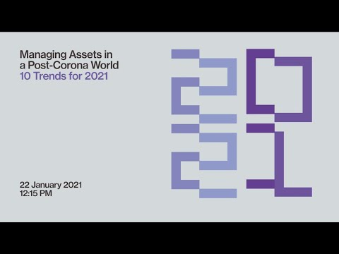 Managing Assets in a Post-Corona World:10 Trends for 2021
