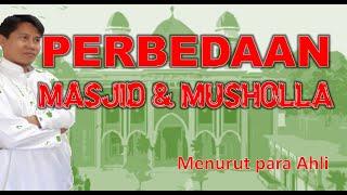 Perbedaan Masjid Dan Musholla