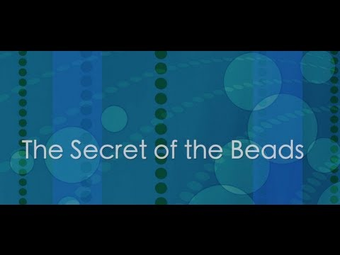 The Secret of the Beads| Spiritual Center Dallas, Texas | Call 972-468-1331