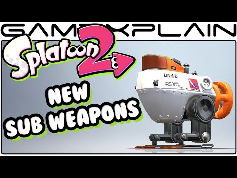 Splatoon 2 - NEW Sub Weapons Revealed