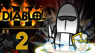"Diablols 2 Ep 2 ""Free Plz"""
