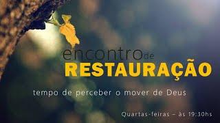 ENCONTRO DE RESTAURAÇÃO - 26/05/2021