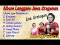 Album Jawa  Langgam Gaya Sragen - Supra nada Live Grobogan - Purwodadi