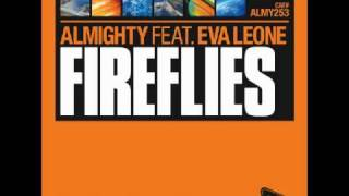 Almighty feat Eva Leone - Fireflies  (Almighty Essential Radio Edit)