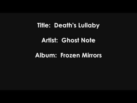 Ghost Note - Death's Lullaby