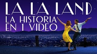 La La Land I La Historia en 1 Video #MaratónDelAmor