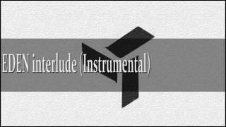 EDEN- interlude (Instrumental)