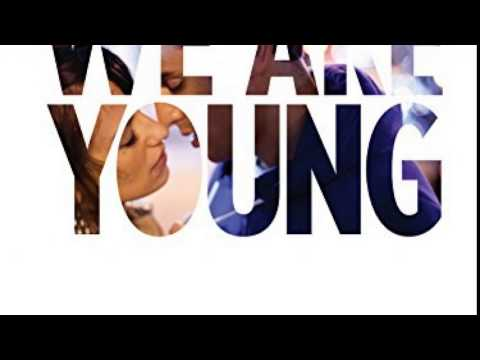 We Are Young Full Movie