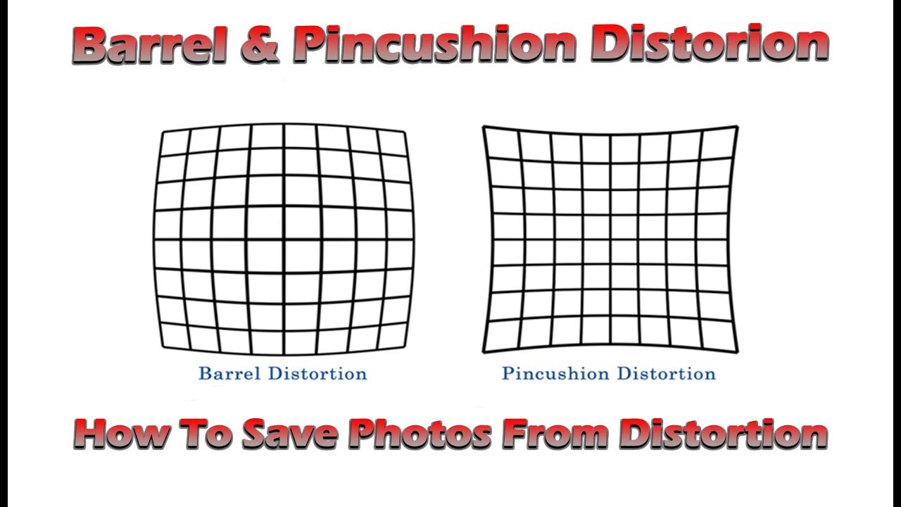 Barrel & Pincushion Distortion - How To Fix It In Your Photos | 4K