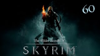 The Elder Scrolls V: Skyrim - Прохождение pt60 - Древний свиток