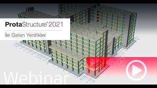 ProtaStructure 2021 ile Gelen Yenilikler