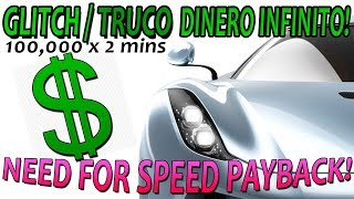 Need for Speed Payback Truco Dinero Infinito / Glitch de Dinero Facil (PS4 & Xbox)(Ya No Funciona?)