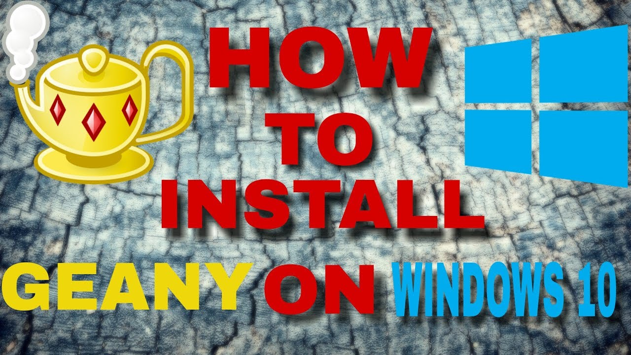 HOW TO: Install Geany on Windows 10 (with GCC Compiler)