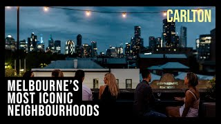 Melbourne's most iconic neighbourhoods | Carlton