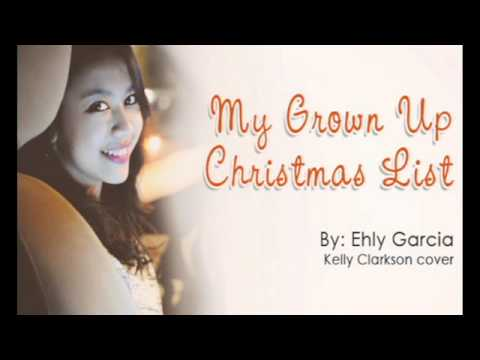 My Grown Up Christmas List - Kelly Clarkson (Cover by Ehly) - YouTube
