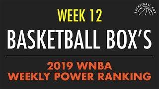 Basketball Box's 2019 WNBA Weekly Power Rankings (August 12 - August 18)