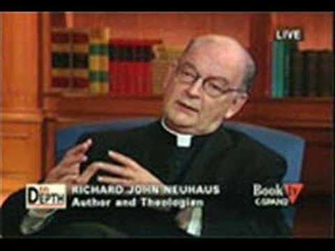 Interview with Father Richard Neuhaus Part 1