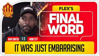 FLEX! SOLSKJAER DIDN'T REACT! Manchester United 1-3 Manchester City final word