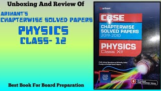ARIHANT CHAPTERWISE SOLVED PAPERS- PHYSICS(CLASS- 12) | UNBOXING AND REVIEW | CBSE BOARD EXAM 2020