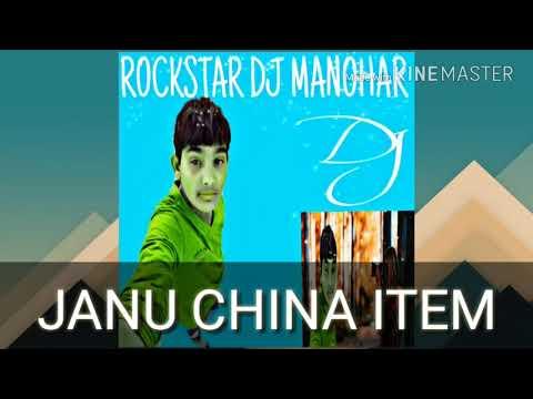 Janu china item rock star dj manohar