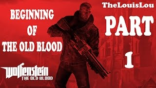 Wolfenstein The Old Blood Game Beginning [1080p HD60 PS4] - No Commentary