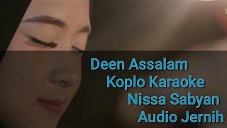 Lagu Deen Assalam koplo karaoke Nissa sabyan