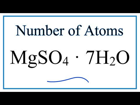 How To Find The Number Of Atoms In MgSO4 · 7H2O     (Magnesium Sulfate Pentahydrate)