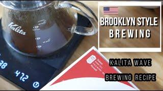 Kalita Wave - Brooklyn Style b…