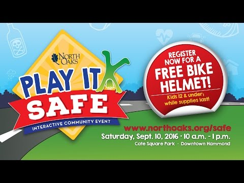 North Oaks Health System: Play it Safe Event (2016)