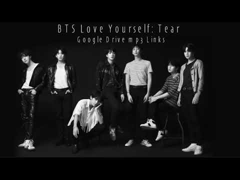 [FIXED] BTS Love Yourself: Tear Google Drive mp3 links (download)