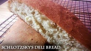 How To Make Schlotzsky's Deli Bread