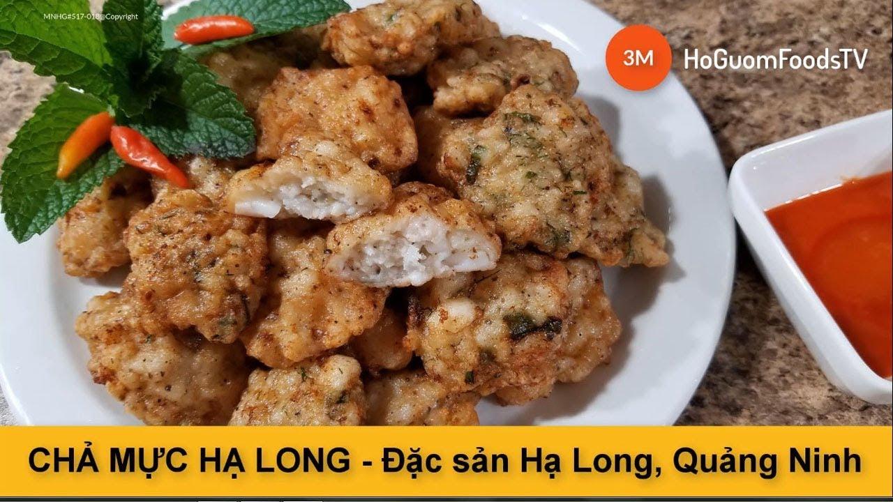 Cách làm món CHẢ MỰC HẠ LONG - (Đặc sản Hạ Long, Quảng Ninh)-by Mon ngon Ho Guom