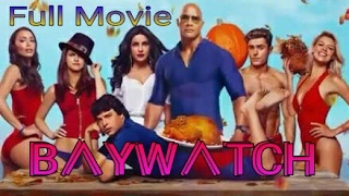 Baywatch 2017 Full movie Dual Audio 720p HDrip Free Download