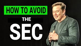 Did Elon Musk Just Figure Out How to Side Step SEC?