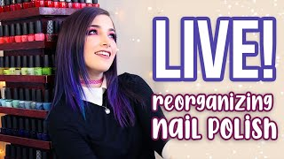 LIVE! Reorganizing my Nail Polish Tower || KELLI MARISSA