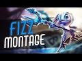 Fizz Montage   Best Fizz Plays Compilation   League of Legends