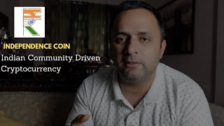 Indian Community Driven Cryptocurrency - Independence Coin