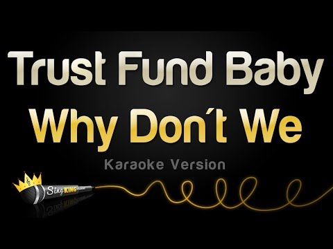 Why Don't We - Trust Fund Baby (Karaoke Version)