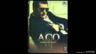Aco Pejovic - Da si tu - (Audio 2010)