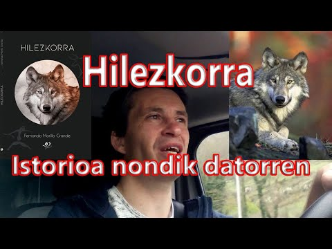 """""""Hilezkorra"""" liburua. Istorioa nondik datorren- Fernando Morillo Grande"""