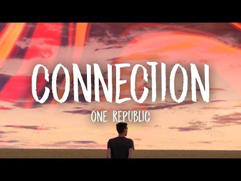 OneRepublic - Connection (Lyrics) Mp3