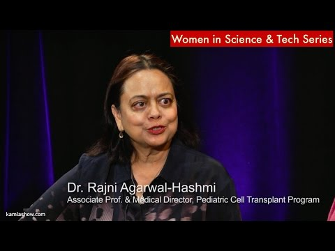 Stanford's Dr. Rajni Agarwal-Hashmi on Stem Cell Transplant & Why She Became A Doctor