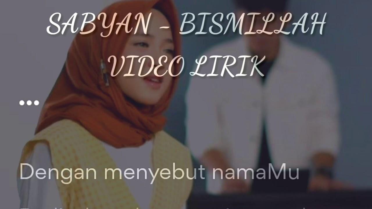 Download SABYAN - BISMILLAH (VIDEO LIRIK)                    #lirikbismillahsabyan#sabyan#bismillah